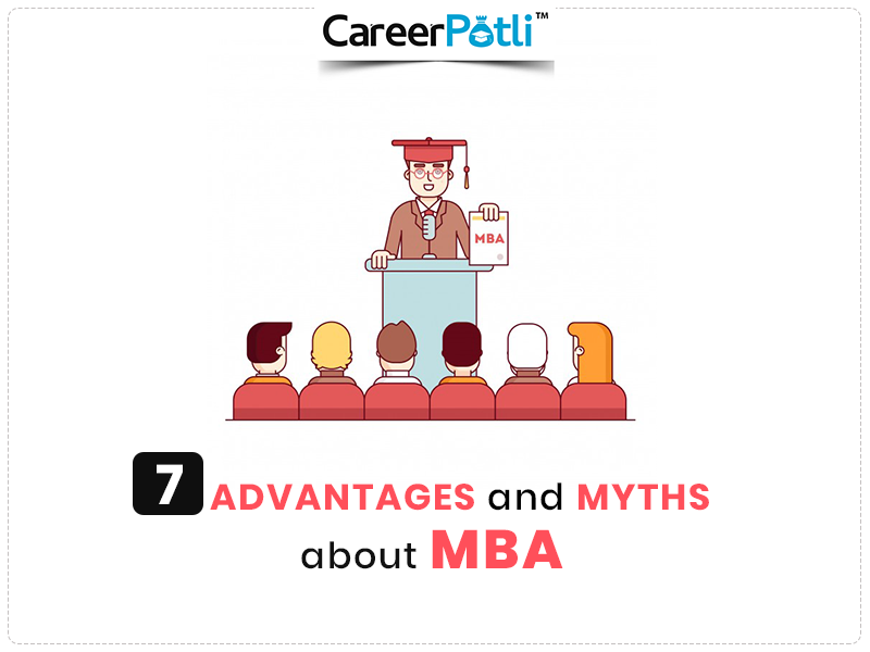 7 Advantages and Myth About MBA