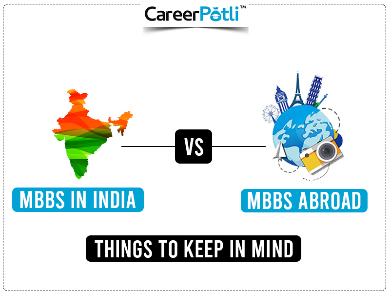 MBBS in India vs MBBS Abroad: Things to Keep in Mind